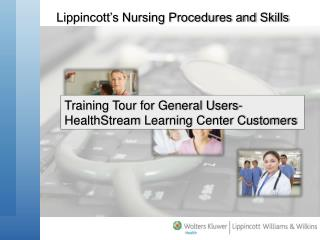 Training Tour for General Users-  HealthStream  Learning Center Customers