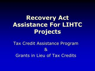 Recovery Act Assistance For LIHTC Projects