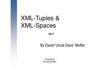 XML-Tuples &  XML-Spaces  V0.7