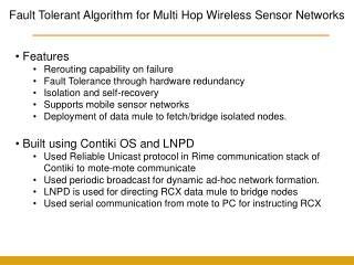 Fault Tolerant Algorithm for Multi Hop Wireless Sensor Networks