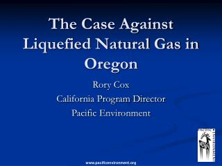 The Case Against Liquefied Natural Gas in Oregon