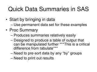 Quick Data Summaries in SAS