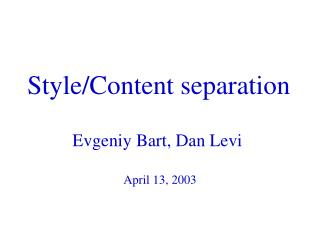Style/Content separation