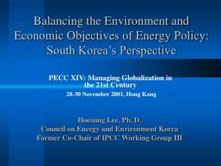 Balancing the Environment and Economic Objectives of Energy Policy: South Korea's Perspective