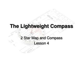 The Lightweight Compass