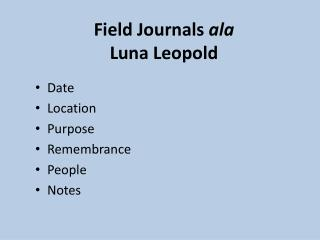 Field Journals ala Luna Leopold