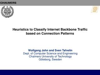 Heuristics to Classify Internet Backbone Traffic based on Connection Patterns