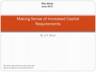 Making Sense of Increased Capital Requirements