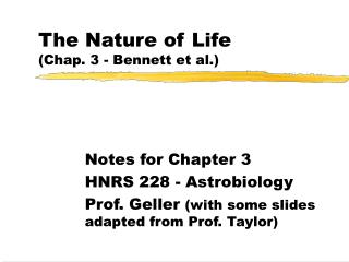 The Nature of Life (Chap. 3 - Bennett et al.)