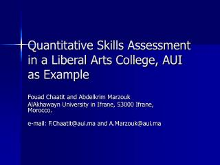 Quantitative Skills Assessment in a Liberal Arts College, AUI as Example