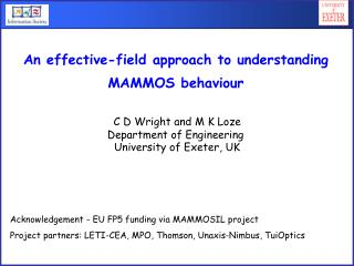 C D Wright and M K Loze Department of Engineering  University of Exeter, UK