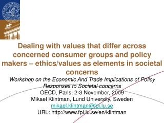 Workshop on the Economic And Trade Implications of Policy Responses to Societal concerns