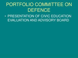PORTFOLIO COMMITTEE ON DEFENCE