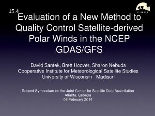 Evaluation of a New Method to Quality Control Satellite-derived Polar Winds in the NCEP GDAS/GFS