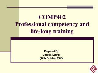 COMP402 Professional competency and life-long training
