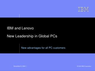 IBM and Lenovo New Leadership in Global PCs