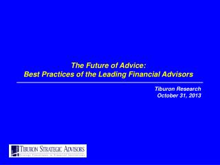 The Future of Advice: Best Practices of the Leading Financial Advisors