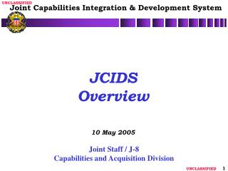 JCIDS Overview 10 May 2005