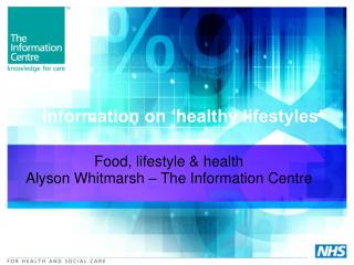 Information on  healthy lifestyles