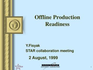 Offline Production Readiness