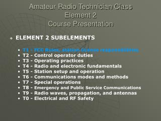 Amateur Radio Technician Class Element 2 Course Presentation
