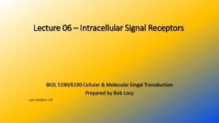 Lecture 06 – Intracellular Signal Receptors