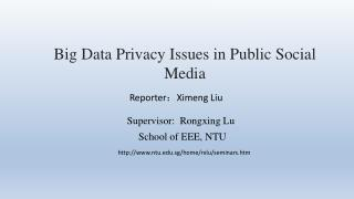 Big Data Privacy Issues in Public Social Media