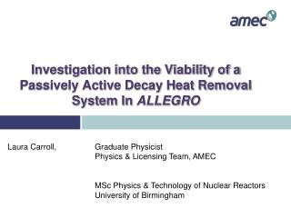 Investigation into the Viability of a Passively Active Decay Heat Removal System In  ALLEGRO
