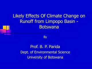 Likely Effects Of Climate Change on Runoff from Limpopo Basin - Botswana