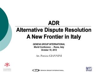 ADR Alternative Dispute Resolution A New Frontier in Italy