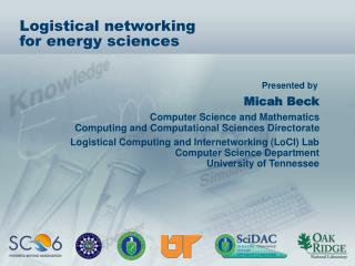 Logistical networking  for energy sciences