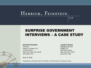 SURPRISE GOVERNMENT INTERVIEWS – A CASE STUDY
