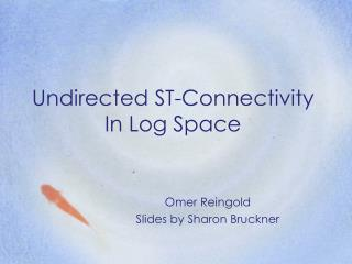 Undirected ST-Connectivity In Log Space