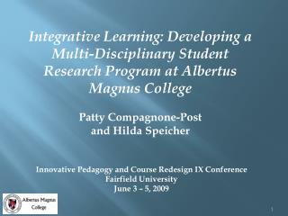 Innovative Pedagogy and Course Redesign IX Conference Fairfield University June 3 – 5, 2009