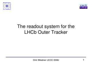 The readout system for the LHCb Outer Tracker