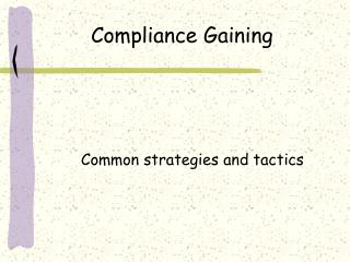 Compliance Gaining