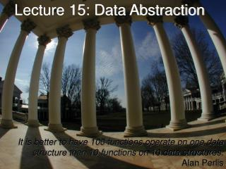 Lecture 15: Data Abstraction