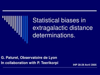 Statistical biases in extragalactic distance determinations.