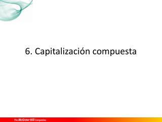 6. Capitalización compuesta