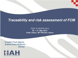 Traceability and risk assessment of FCM