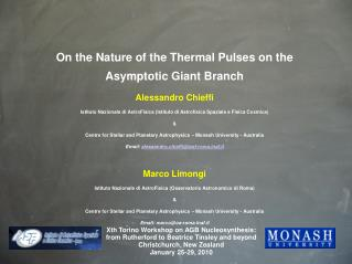 On the Nature of the Thermal Pulses on the Asymptotic Giant Branch Alessandro Chieffi
