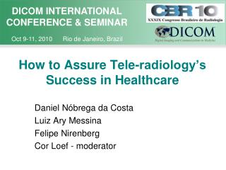 How to Assure Tele-radiology's Success in Healthcare