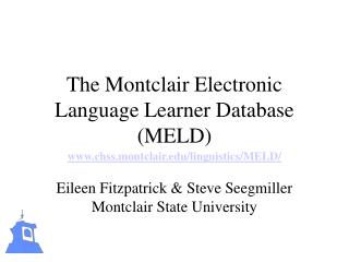 The Montclair Electronic Language Learner Database (MELD)
