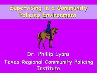 Supervising in a Community Policing Environment