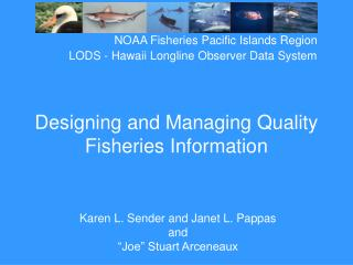 Designing and Managing Quality Fisheries Information