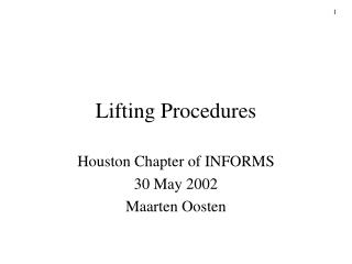 Lifting Procedures