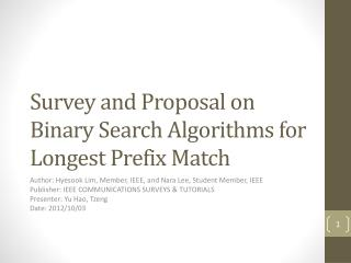 Survey and Proposal on Binary Search Algorithms for Longest Prefix Match