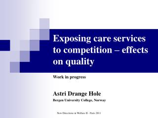 Exposing care services to competition – effects on quality