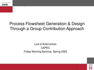 Process Flowsheet Generation & Design Through a Group Contribution Approach