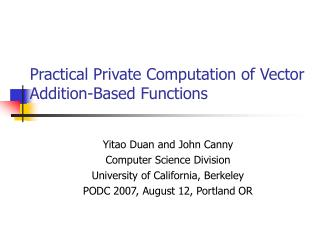 Practical Private Computation of Vector Addition-Based Functions